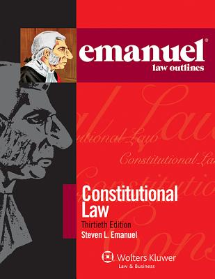 Constitutional Law - Emanuel, Steven