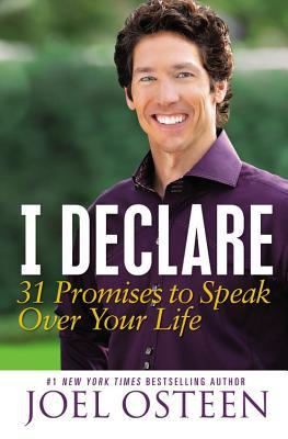 I Declare: 31 Promises to Speak Over Your Life - Osteen, Joel