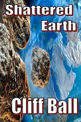 Shattered Earth - Ball, Cliff