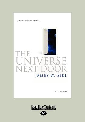 The Universe Next Door (Large Print 16pt) - Sire, James W