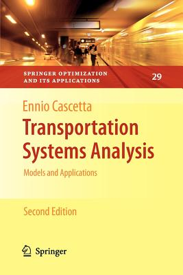 Transportation Systems Analysis: Models and Applications - Cascetta, Ennio