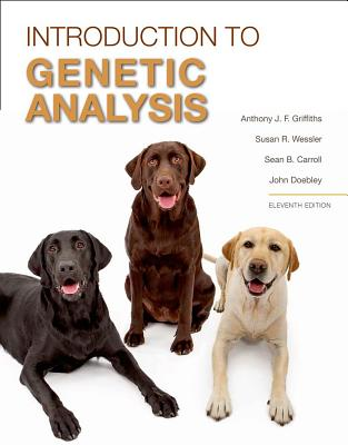 An Introduction to Genetic Analysis - Griffiths, Anthony J F, and Wessler, Susan R, and Carroll, Sean B