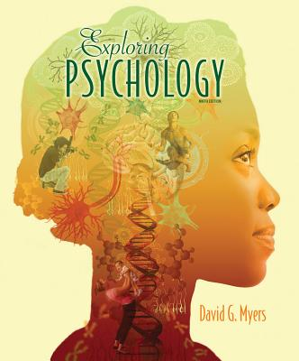 Exploring Psychology - Myers, David G, PhD, and Dewall, C Nathan, Professor (Contributions by)