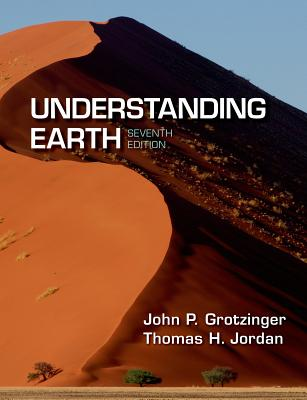 Understanding Earth - Grotzinger, John, and Jordan, Thomas H