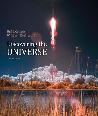 Discovering the Universe - Comins, Neil F, and Kaufmann, William J, III