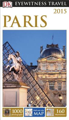 DK Eyewitness Travel Guide: Paris - Tillier, Alan