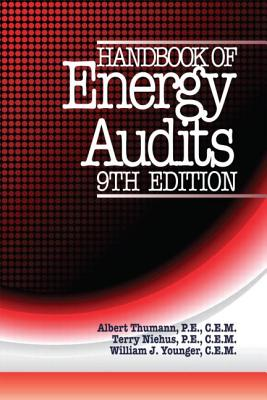 Handbook of Energy Audits - Thumann, Albert, and Niehus, Terry, and Younger, William J