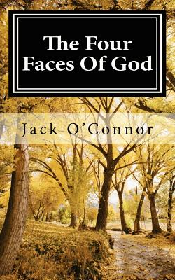 The Four Faces of God - O'Connor, Jack