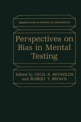 Perspectives on Bias in Mental Testing - Reynolds, Cecil (Editor)