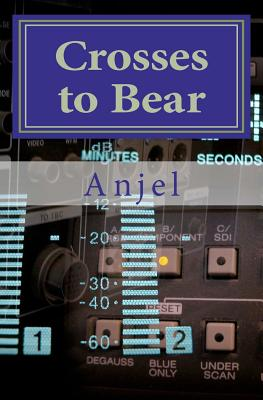 Crosses to Bear - Anjel