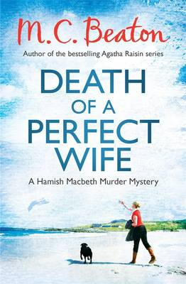 Death of a Perfect Wife - Beaton, M C