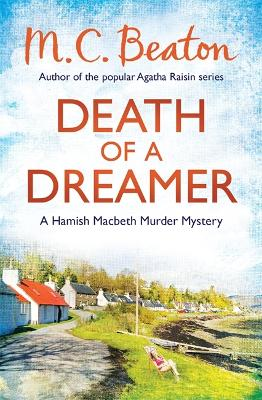 Death of a Dreamer - Beaton, M. C.