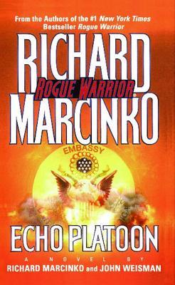 Echo Platoon - Marcinko, Richard, and Weisman, John