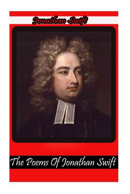 The Poems of Jonathan Swift - Swift, Jonathan