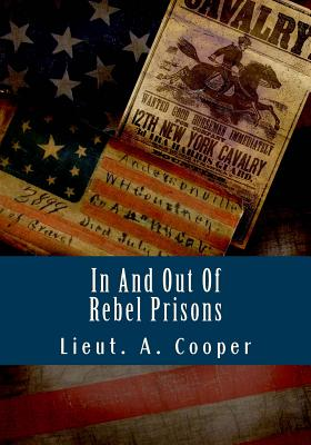 In and Out of Rebel Prisons - Cooper, A