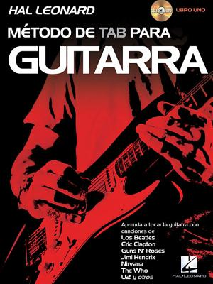 Hal Leonard Metodo de Tab Para Guitarra: Book 1 - Schroedl, Jeff, and Arnold, Jeff (Contributions by), and Plahna, Kurt (Contributions by)