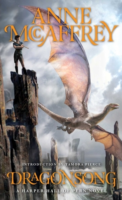 Dragonsong - McCaffrey, Anne, and Pierce, Tamora (Introduction by)