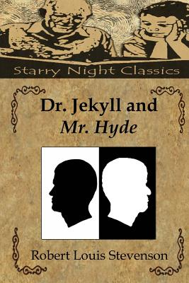 Dr. Jekyll and Mr. Hyde - Stevenson, Robert Louis, and Hartmetz, Richard S (Editor)