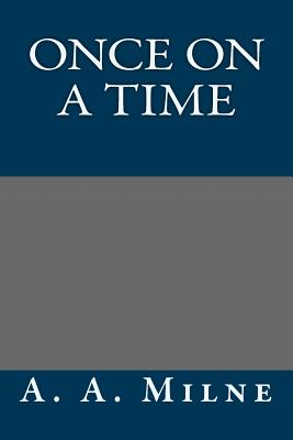 Once on a Time - Milne, A A