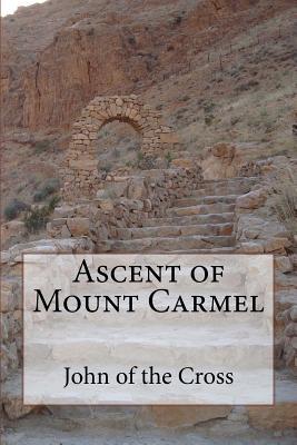 Ascent of Mount Carmel - Saint John of the Cross