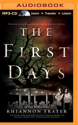 The First Days: As the World Dies - Frater, Rhiannon, and Campbell, Cassandra (Read by)