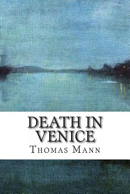 Death in Venice - Mann, Thomas