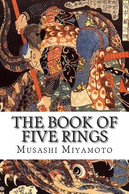 The Book of Five Rings - Miyamoto, Musashi