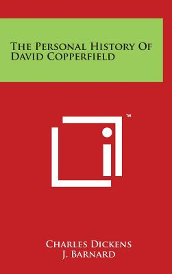 The Personal History of David Copperfield - Dickens, Charles