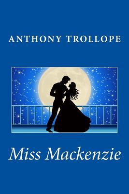 Miss MacKenzie - Trollope, Anthony