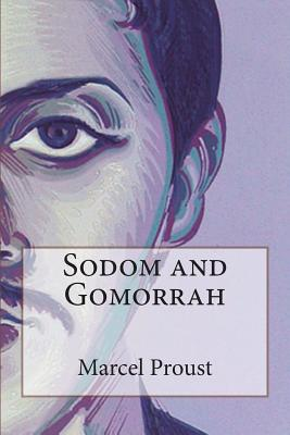Sodom and Gomorrah - Proust, Marcel