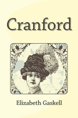 Cranford - Gaskell, Elizabeth