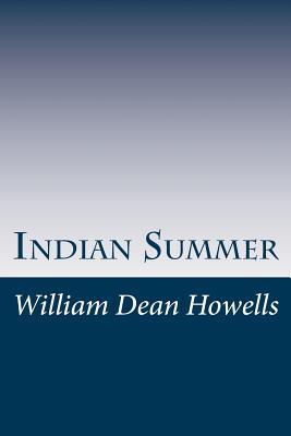 Indian Summer - Howells, William Dean