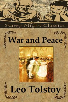 War and Peace - Tolstoy, Leo Nikolayevich, Count, and Hartmetz, Richard S (Editor)