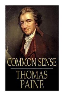 Common Sense - Paine, Thomas