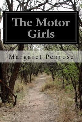 The Motor Girls - Penrose, Margaret