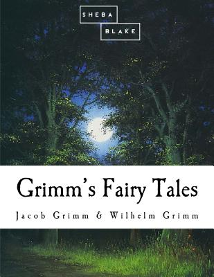 Grimm's Fairy Tales - Grimm, Jacob Ludwig Carl, and Grimm, Wilhelm