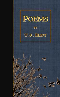 Poems - Eliot, T S