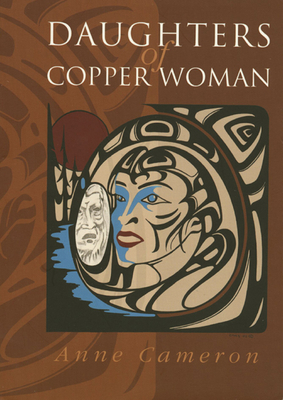 Daughters of Copper Woman - Cameron, Anne