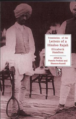 Letters of a Hindu Rajah - Hamilton, Elizabeth