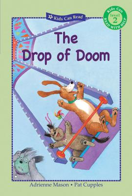 The Drop of Doom - Mason, Adrienne