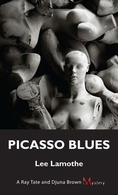 Picasso Blues - Lamothe, Lee