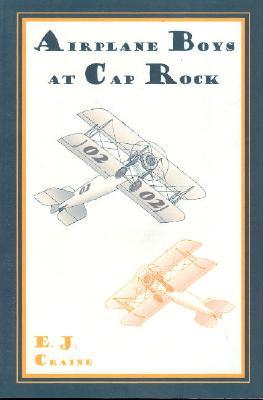 Airplane Boys at Cap Rock - Craine, E J