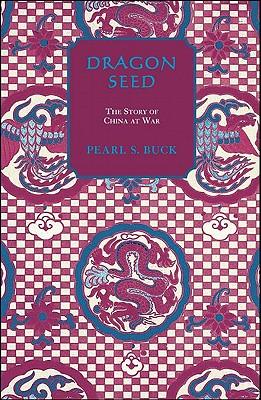Dragon Seed - Buck, Pearl S