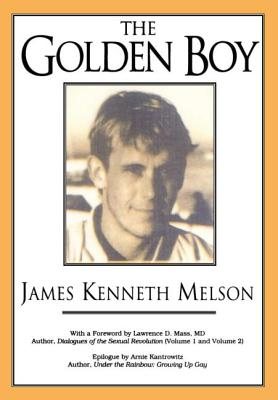 The Golden Boy - Melson, James, and Hatch, Robert, and Mass, Lawrence D (Foreword by)