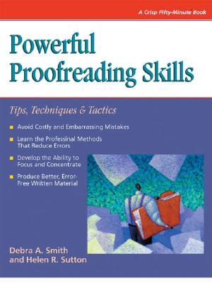 Powerful Proofreading Skills - Smith, Debra A, and Brett, Elaine (Editor), and Sutton, Helen R