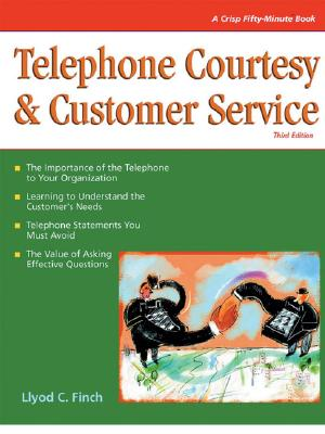 Telephone Courtesy and Customer Service: Crisp 50 Minute Book - Finch, Lloyd C