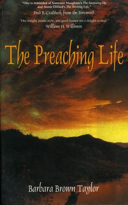 Preaching Life - Taylor, Barbara Brown