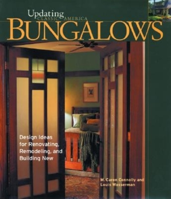Bungalows - Wasserman, Louis, and Connolly, M Caren, and Connolly, Caren
