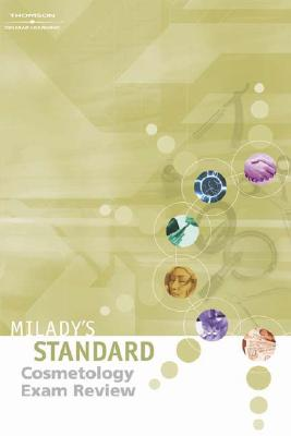 Milady's Standard Cosmetology Exam Review - Milady Publishing Company, and Tinsley, Elizabeth (Editor)