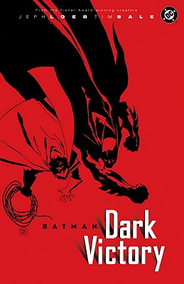 Batman: Dark Victory - Loeb, Jeph, and Godfrey, Eric